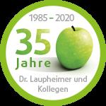 35 Jahre Dr. Laupheimer und Kollegen